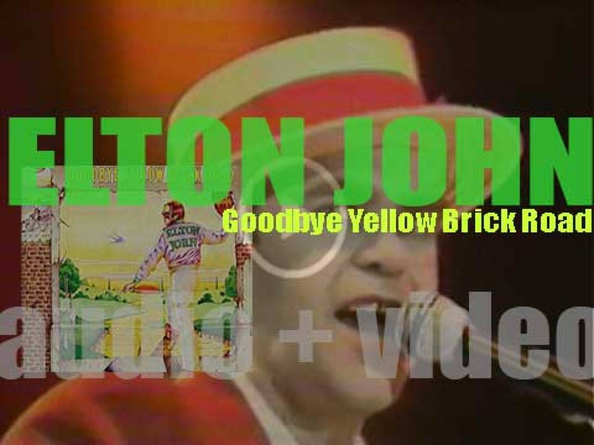 Elton John releases 'Goodbye Yellow Brick Road,'  his seventh album featuring 'Saturday Night's Alright for Fighting,' 'Candle in the Wind,' 'Bennie and the Jets' (1973)