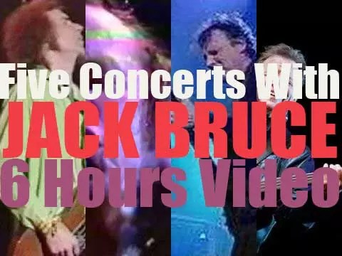 Five Concerts with Jack Bruce
