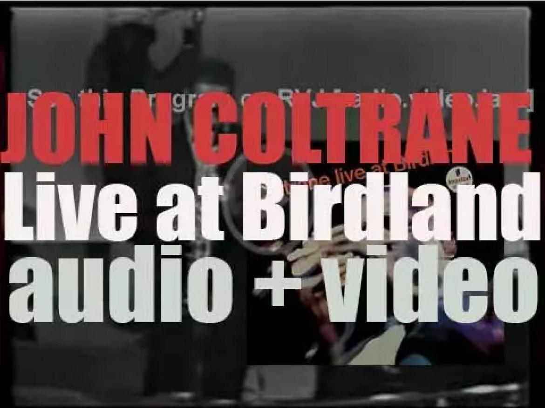 John Coltrane records 'Live at Birdland' with Mccoy Tyner, Jimmy Garrison and Elvin Jones (1963)