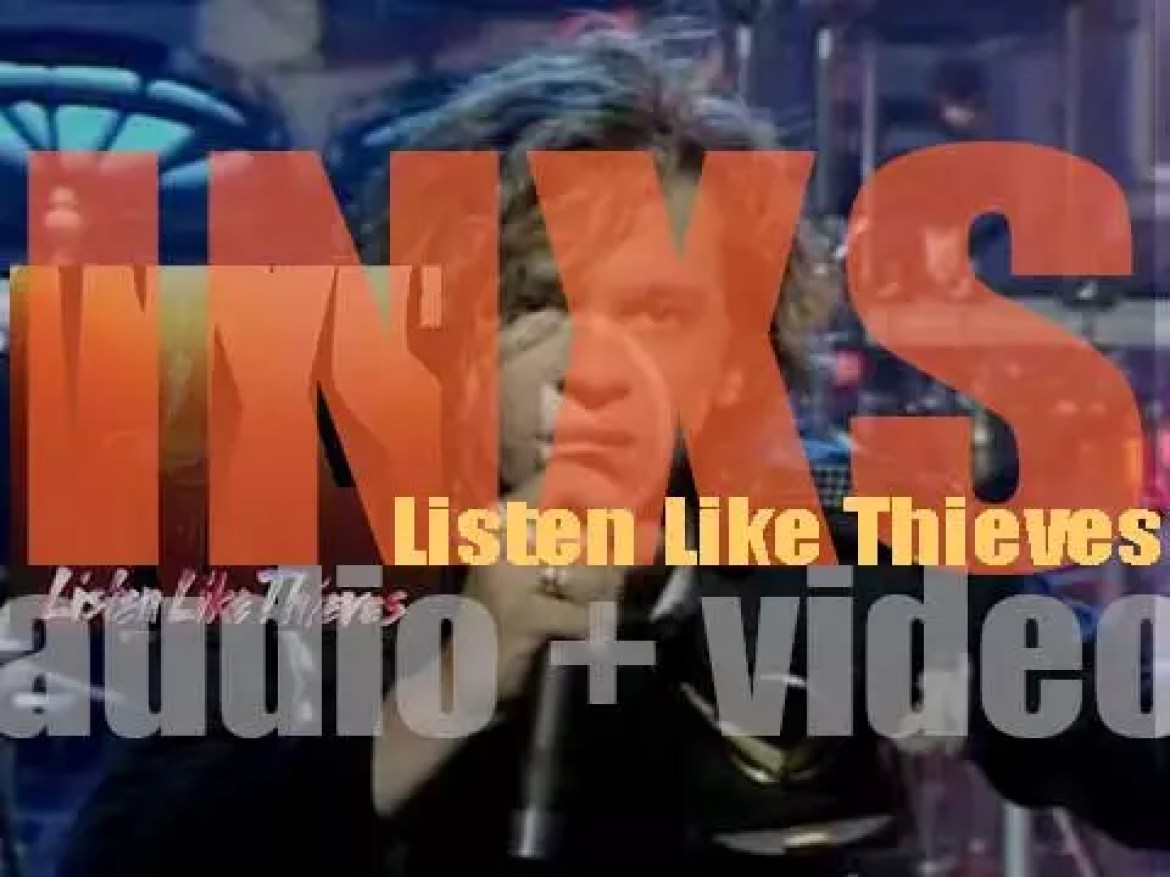INXS release their fifth album  : 'Listen Like Thieves' featuring 'What You Need' (1985)