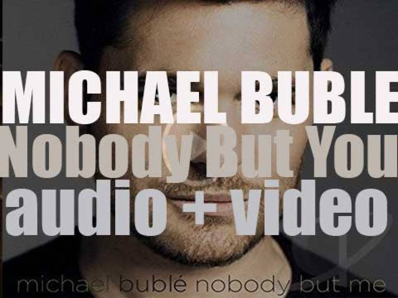 Reprise publish Michael Buble's ninth album : 'Nobody But Me' (2016)
