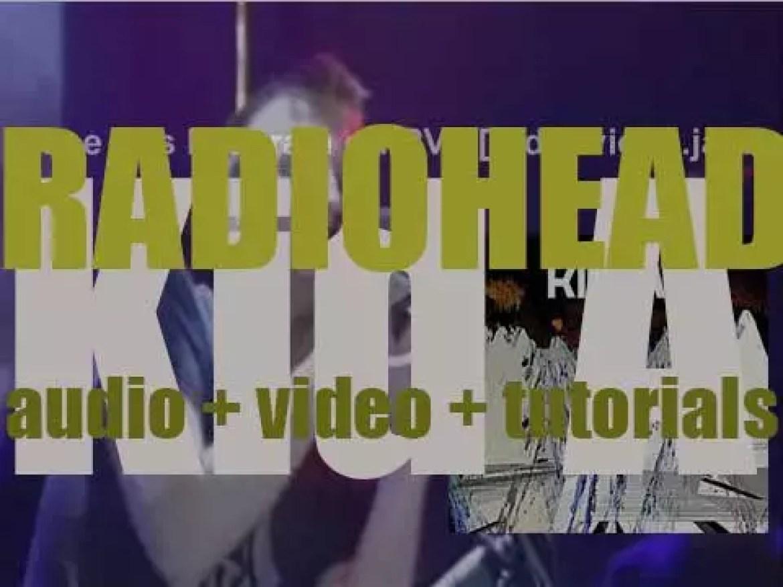 Parlophone publish Radiohead's fourth album : 'Kid A' (2000)