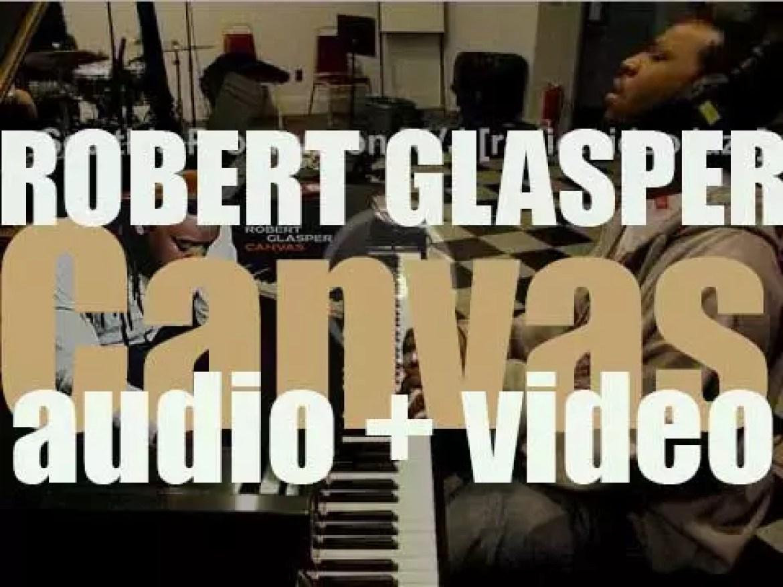 Blue Note publish Robert Glasper's album : 'Canvas' (2005)