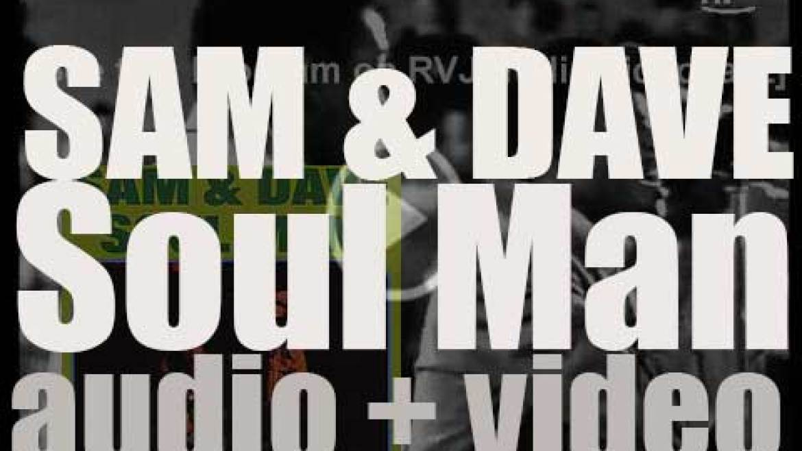 Stax publish Sam & Dave's third  album 'Soul Men' featuring 'Soul Man' (1967)