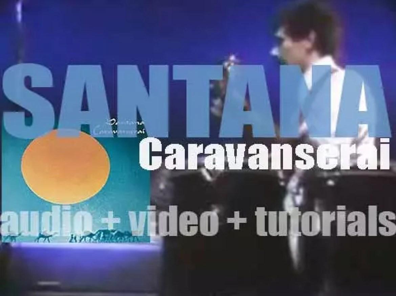 Santana release their fourth album : 'Caravanserai' (1972)