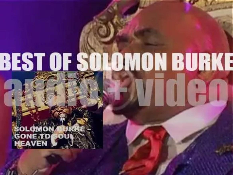 We remember Solomon Burke. 'Gone To Soul Heaven'