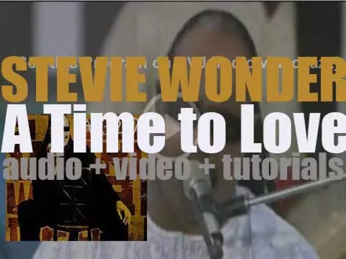 Stevie Wonder releases his twenty third album : 'A Time to Love' featuring 'So What the Fuss' (2005)