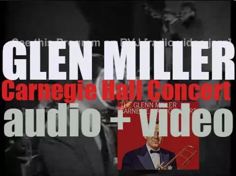 Glenn Miller and his Orchestra record 'The Glenn Miller Carnegie Hall Concert' (1958)
