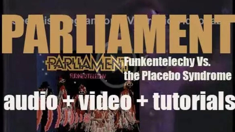 Casablanca publish Parliament's album : 'Funkentelechy Vs. the Placebo Syndrome' (1977)