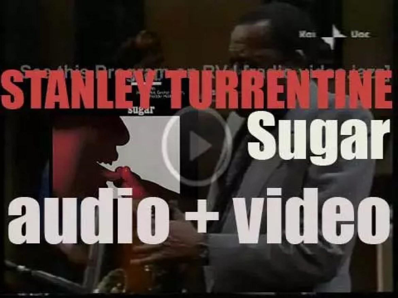 Stanley Turrentine records for CTI 'Sugar,' an album with Freddie Hubbard, George Benson, Ron Carter et al (1970)