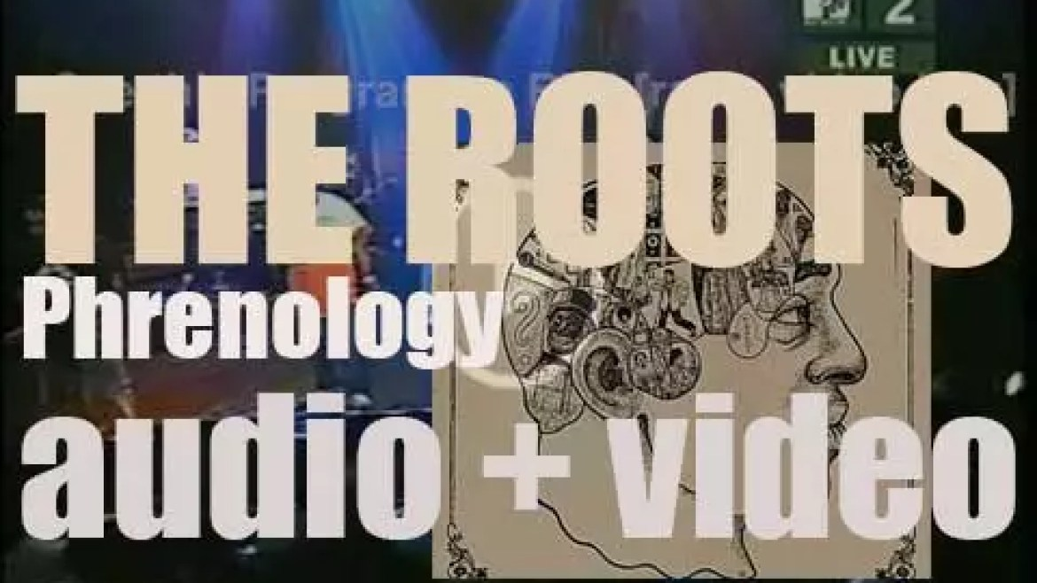 The Roots release their fifth album 'Phrenology' recorded with  Cody Chesnutt, Musiq Soulchild, Talib Kweli and Jill Scott (2002)