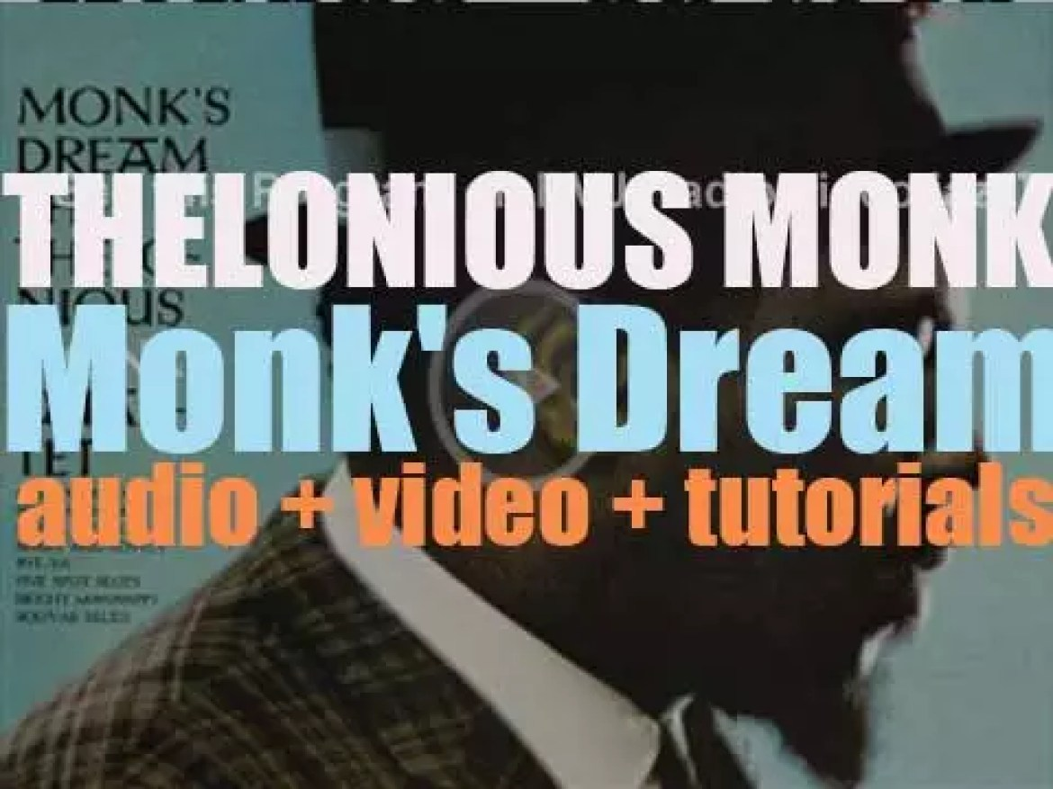 Thelonious Monk finishes the recording of 'Monk's Dream' for Columbia (1962)