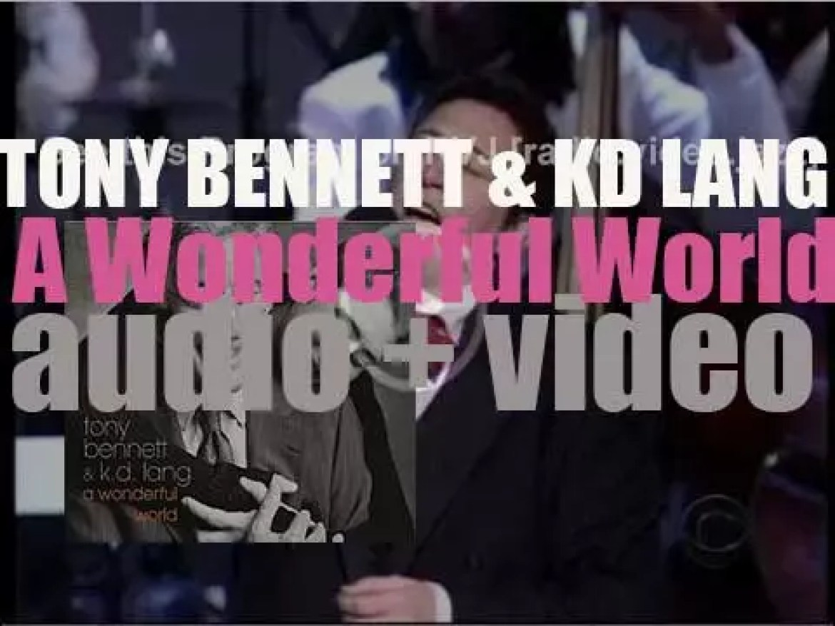Columbia release 'A Wonderful World,' a collaboration album by Tony Bennett & k.d. lang (2002)