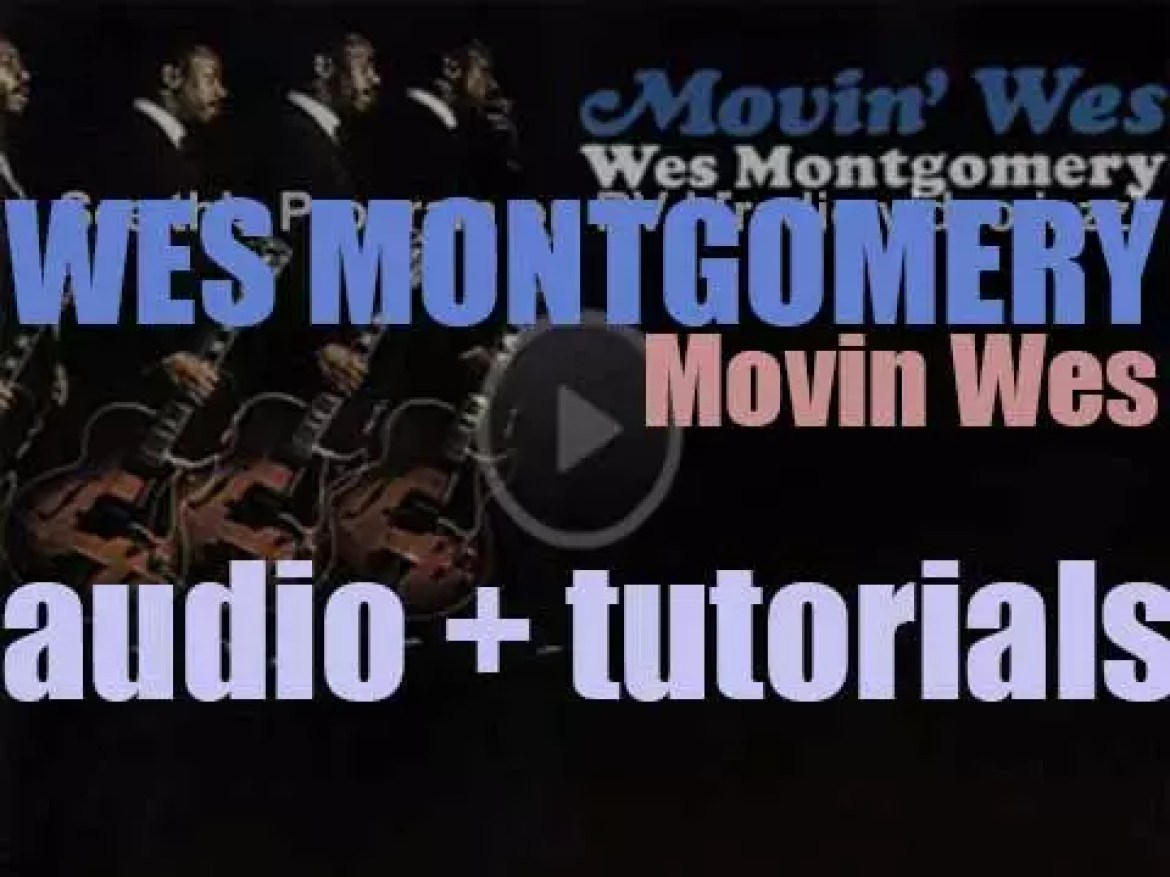 Wes Montgomery records his twelfth album 'Movin' Wes' for Verve (1964)