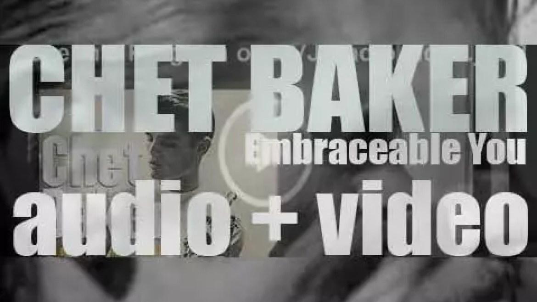 Chet Baker records the album 'Embraceable You' (1957)