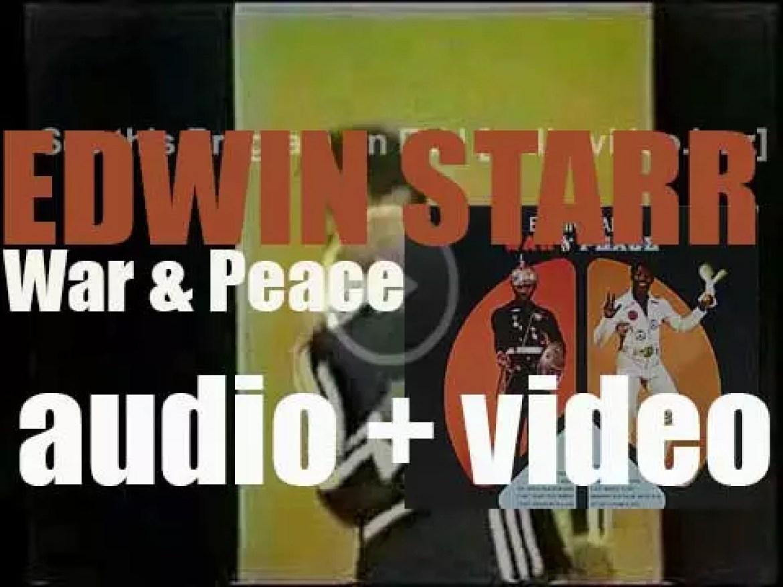 Motown Records publish Edwin Starr's album : 'War & Peace' featuring 'War' (1970)