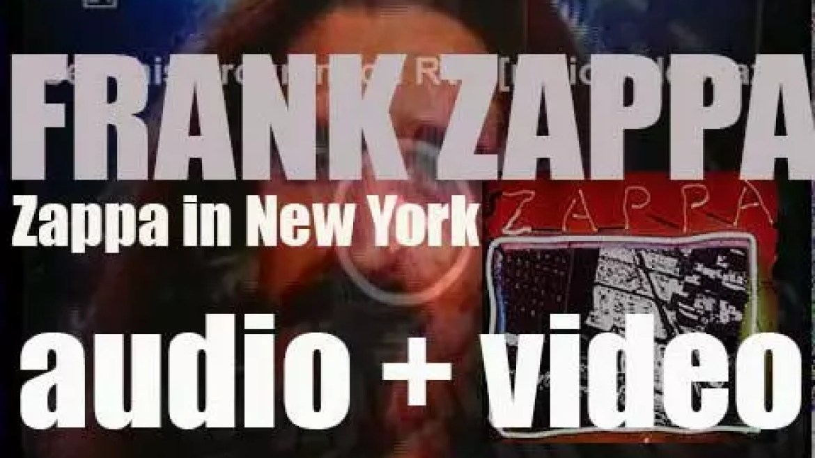 Frank Zappa records a live double album : 'Zappa in New York' (1976)