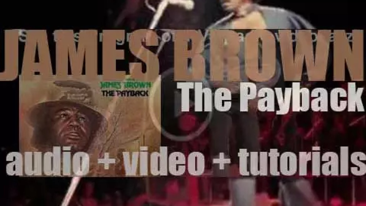 Polydor publish James Brown's fortieth album : 'The Payback' (1973)