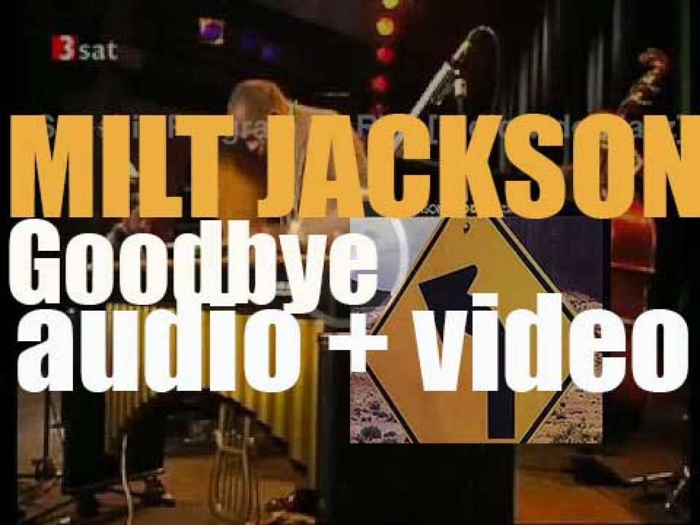Milt Jackson begins the recording 'Goodbye,' an album for CTI (1972)