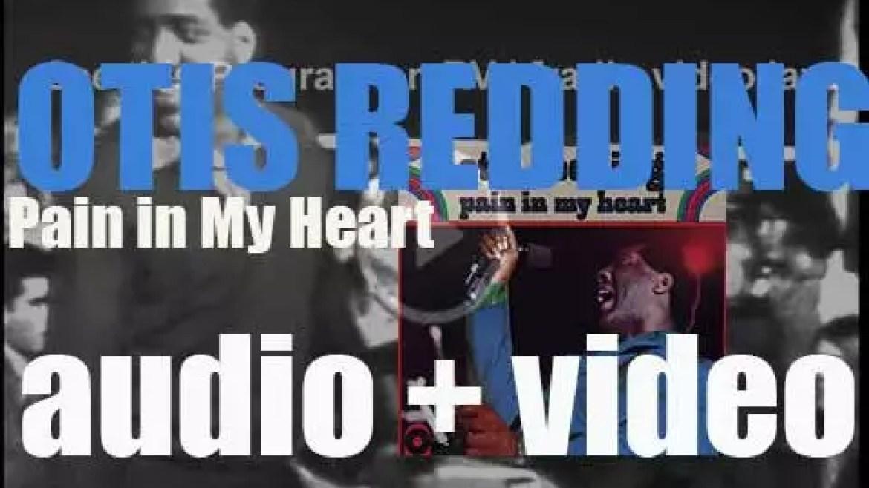 Atco Records publish Otis Redding's debut album : 'Pain in My Heart' (1964)