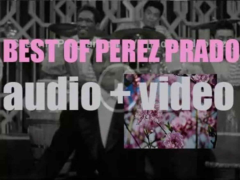 We remember Perez Prado. 'Last Mambo In Prado'