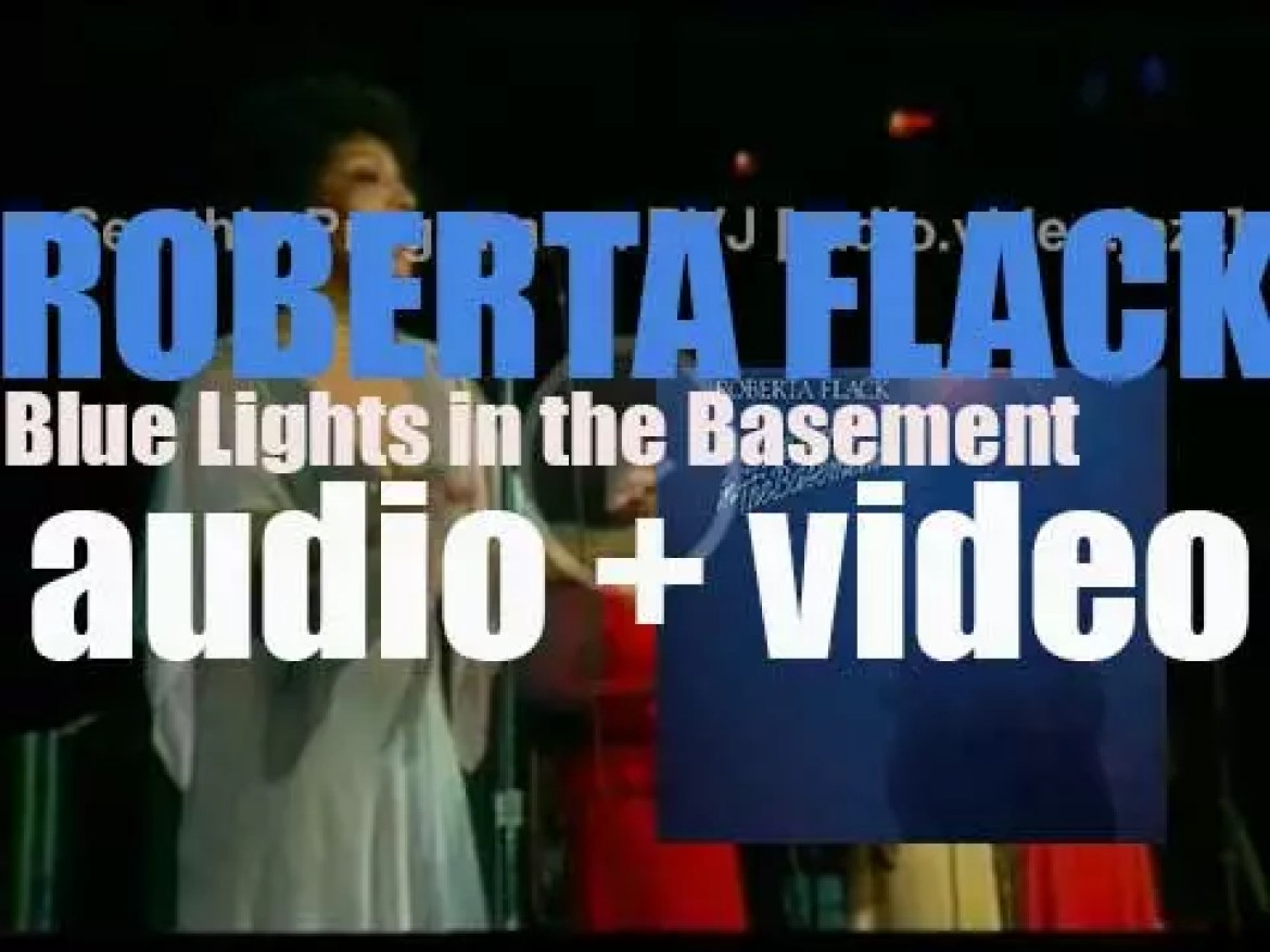 Roberta Flack releases her sixth album : 'Blue Lights in the Basement' featuring  'The Closer I Get to You' with Donny Hathaway (1977)