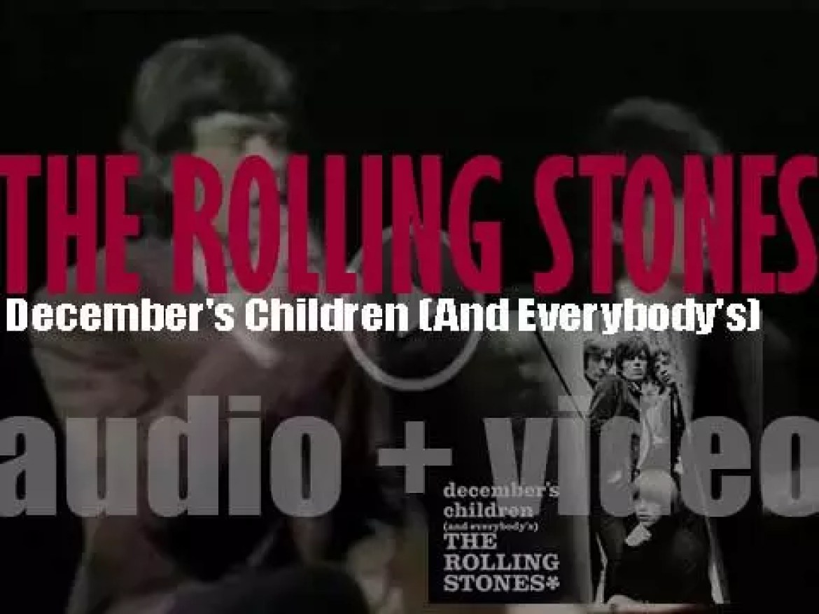 The Rolling Stones release their fifth album : 'December's Children (And Everybody's)' featuring 'Get Off of My Cloud' and 'As Tears Go By' (1965)