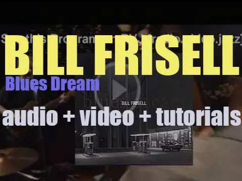 Elektra Nonesuch publish Bill Frisell's thirteenth album : 'Blues Dream' (2001)