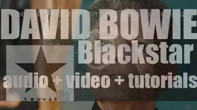 David Bowie releases his twenty-sixth and final album : 'Blackstar' (2016)