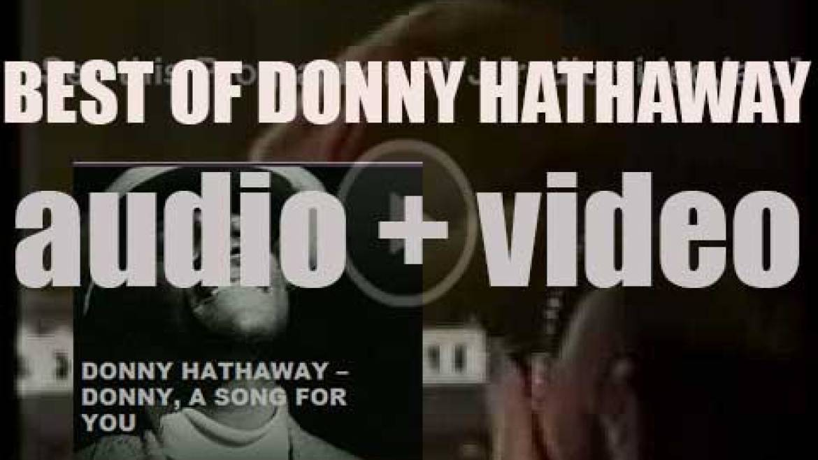 We remember Donny Hathaway. 'Donny, A Song For You'