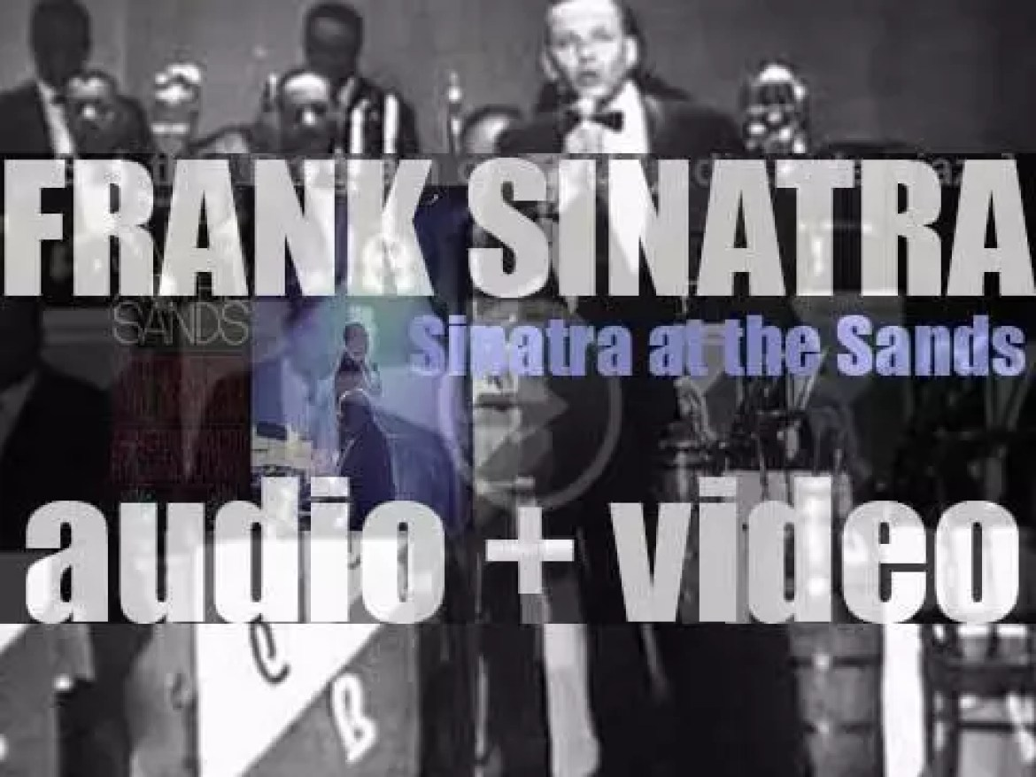 Frank Sinatra records 'Sinatra at the Sands,'  his first live album with Count Basie and his orchestra, conducted by Quincy Jones (1966)