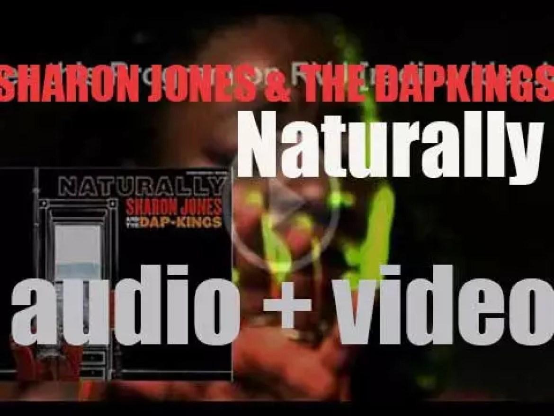 Daptone Records publish 'Naturally,' Sharon Jones & The Dap-Kings' second album (2005)