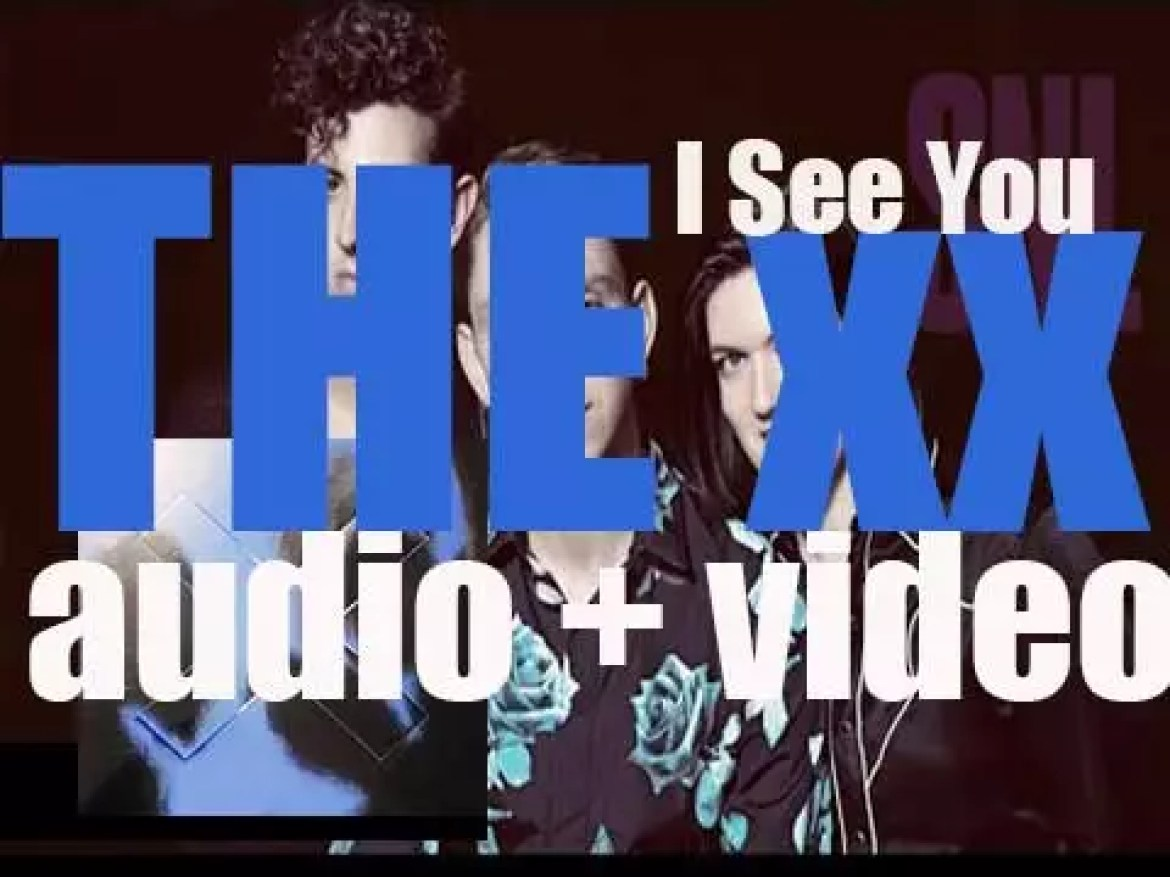The xx release their third album 'I See You' featuring 'On Hold' (2017)