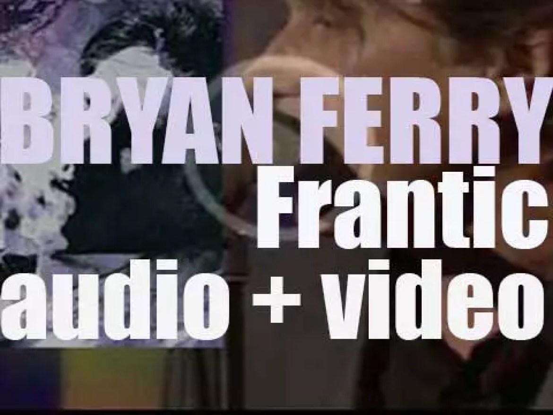 Virgin publish Bryan Ferry's eleventh solo album : 'Frantic' (2002)