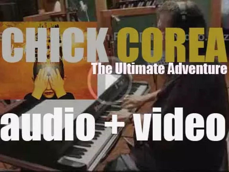 Chick Corea releases the album : 'The Ultimate Adventure' (2006)