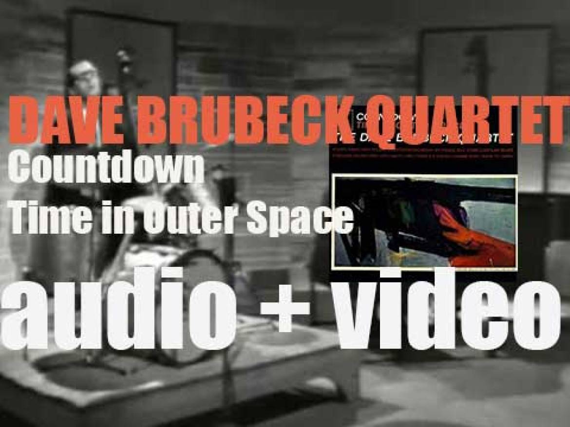 The Dave Brubeck Quartet records 'Countdown—Time in Outer Space' for Columbia (1962)