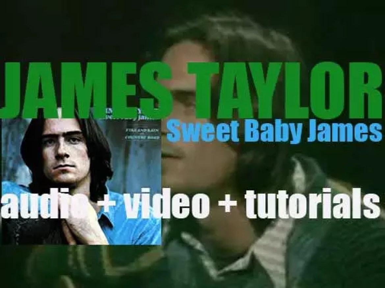 James Taylor releases his second album : 'Sweet Baby James' on Warner Bros (1970)