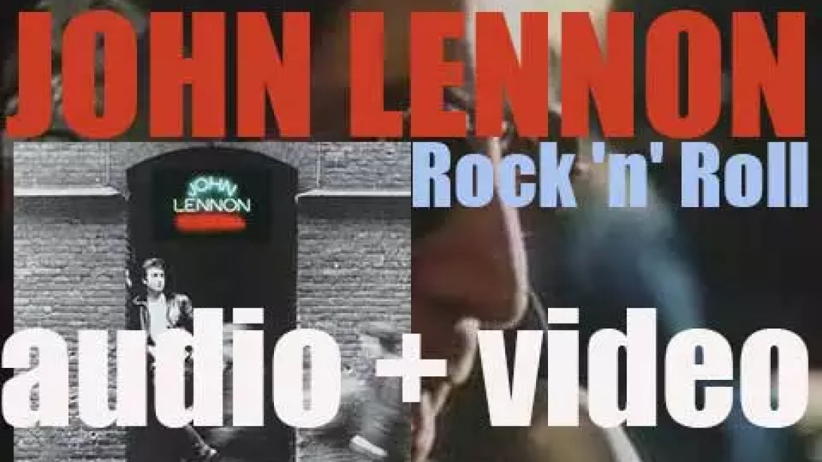 John Lennon releases his sixth solo album : 'Rock 'n' Roll' featuring 'Stand by Me' (1975)