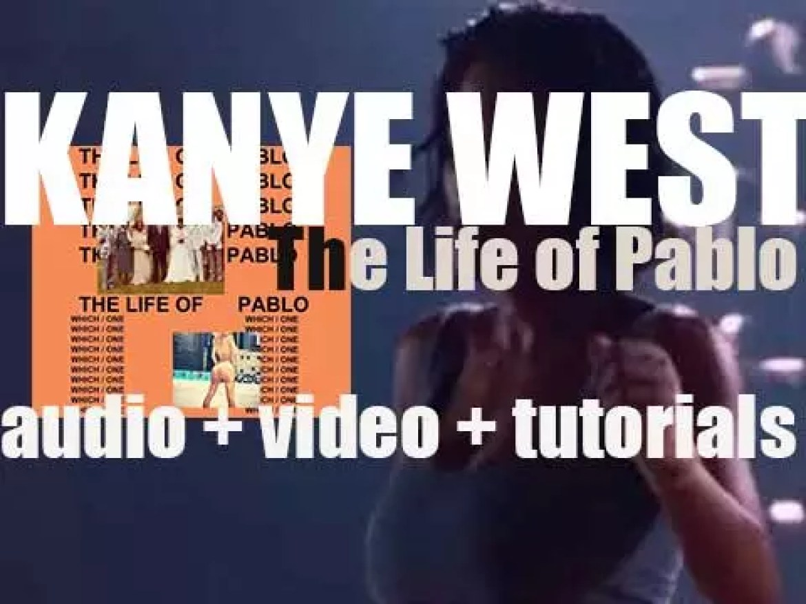 Kanye West releases his seventh album : 'The Life of Pablo' featuring 'Famous,' 'Father Stretch My Hands' and 'Fade' (2016)