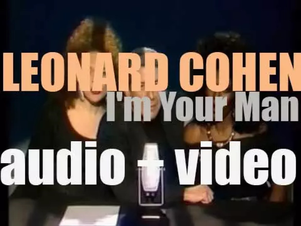 Leonard Cohen releases his eighth album : 'I'm Your Man' featuring 'First We Take Manhattan' and 'Everybody Knows' (1988)