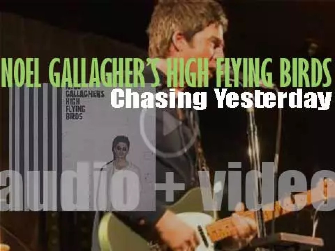 'Chasing Yesterday' is the second album by Noel Gallagher's High Flying Birds (2015)