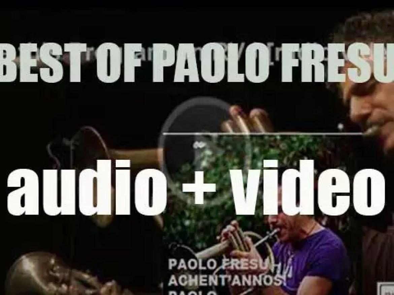 Paolo Fresu  – Achent'annos! Paolo