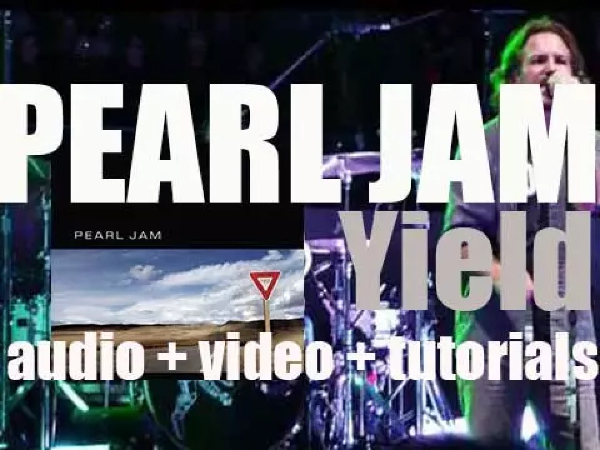 Pearl Jam release their fifth album : 'Yield' featuring 'Given to Fly' (1998)