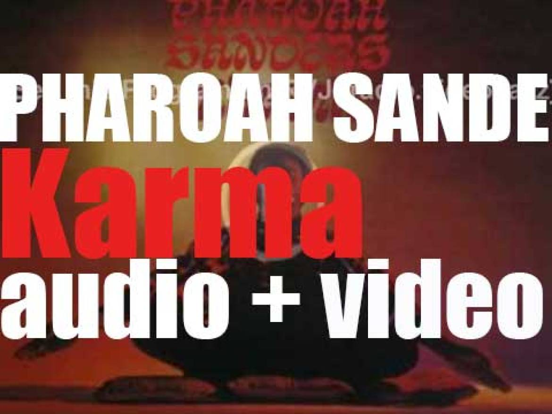 Pharoah Sanders records 'Karma,' an album for Impulse! (1969)