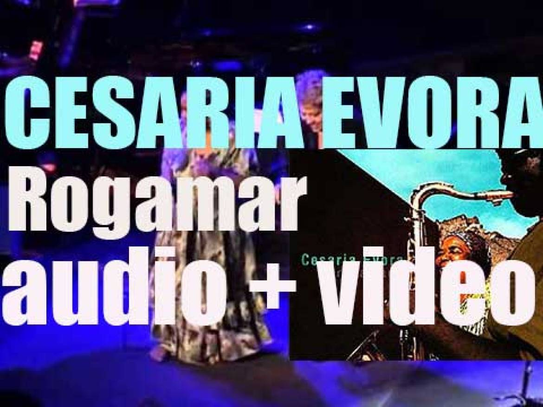 Cesária Évora releases 'Rogamar' three years after the success of 'Voz d'Amor' (2006)