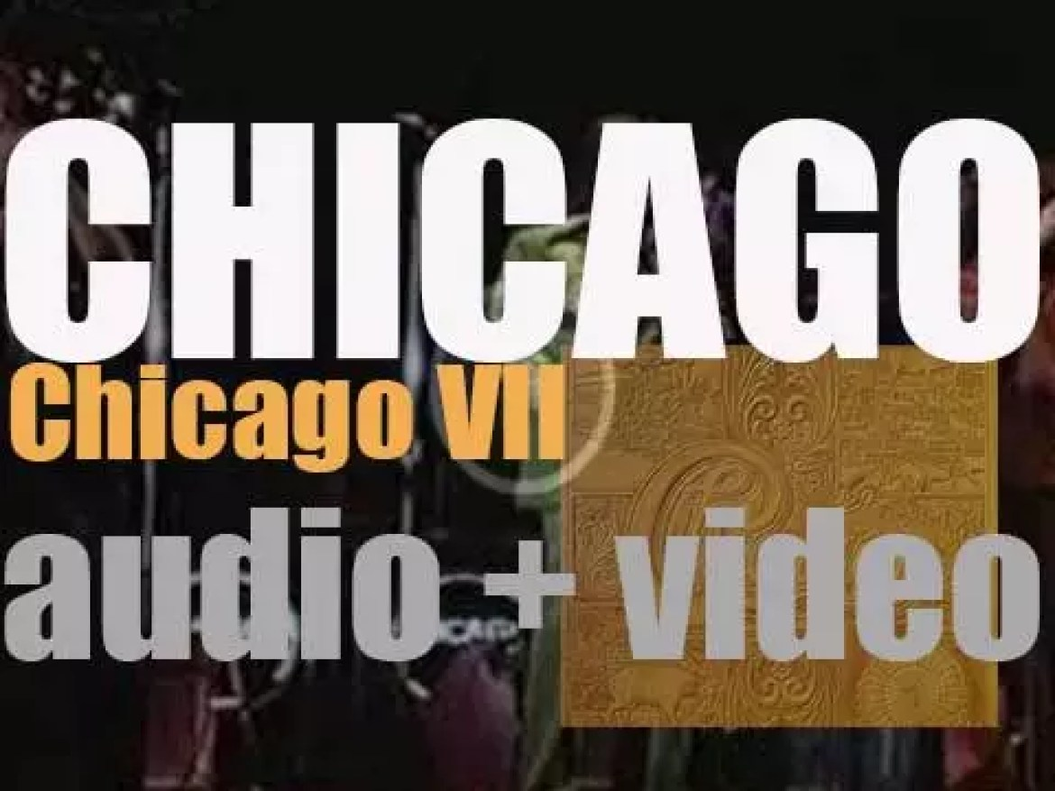 Columbia publish 'Chicago VII' which is Chicago's ….sixth album (1974)