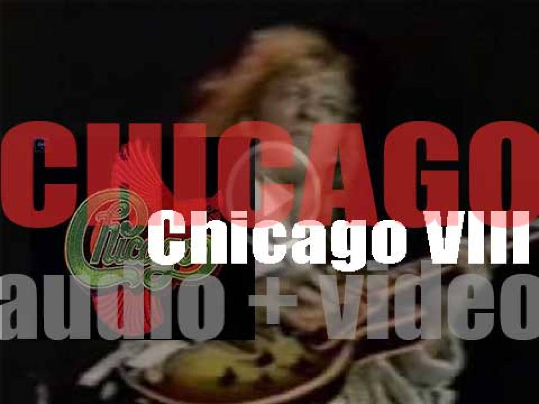 Columbia releases Chicago's  seventh album  'Chicago VIII' (1975)