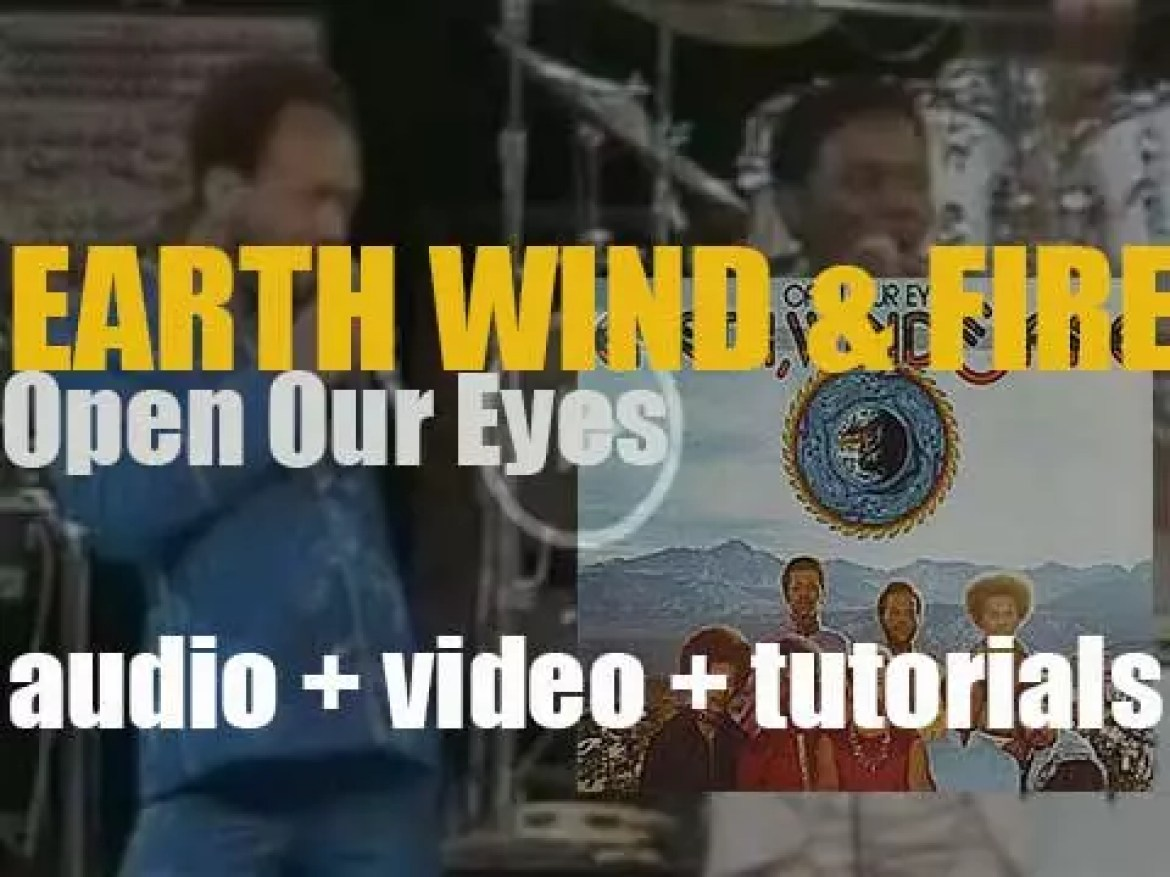 Columbia publish Earth, Wind & Fire's fifth album : 'Open Our Eyes' produced by Maurice White & Charles Stepney (1974)