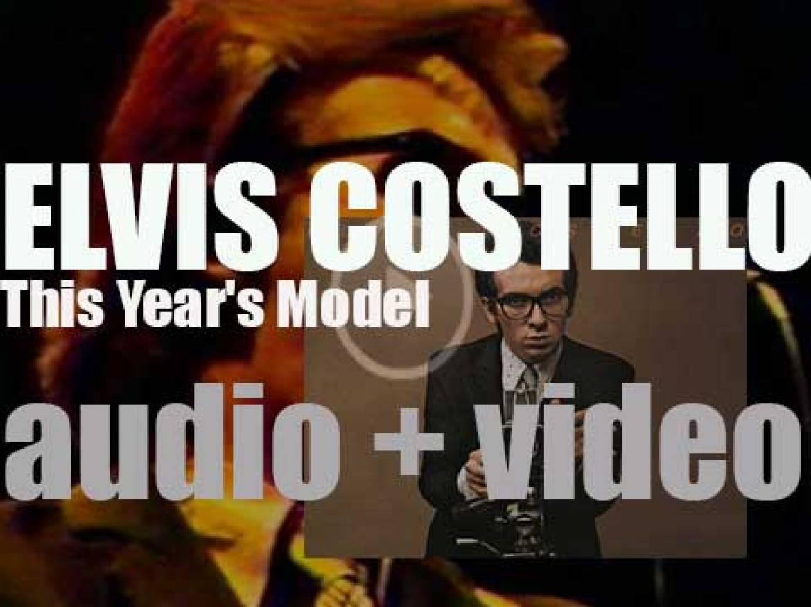 Elvis Costello releases 'This Year's Model,' his first album with the Attractions (1978)