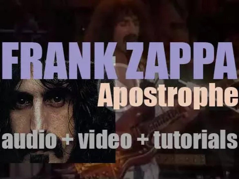 Frank Zappa releases 'Apostrophe,' a self-parody concept album (1974)